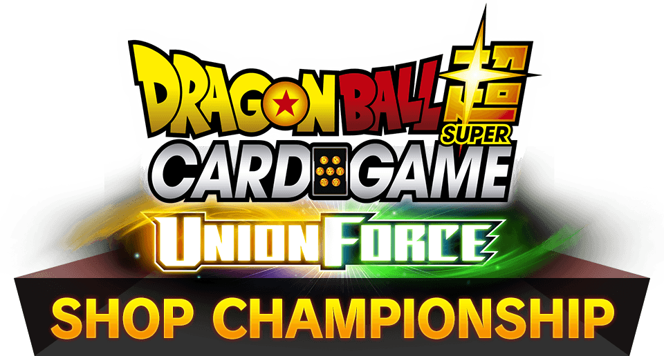 DRAGON BALL SUPER CARD GAME GALACTIC BATTLE SHOP CHAMPIONSHIP