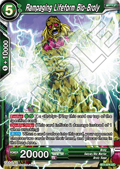 BT1-074 	Rampaging Lifeform Bio-Broly